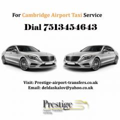 Looking for Cambridge Airport Taxis Dial 7513454643