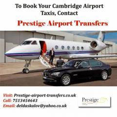 Cambridge Airport Transfer Service By Prestige Airport