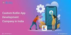 Custom Kotlin App Development Company In India