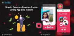 How To Generate Revenue From A Dating App Like T