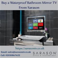 Buying a waterproof Bathroom Mirror TV in the UK.