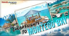Cheap flights to Montego Bay by Traveldecorum