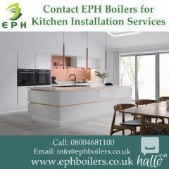Contact EPH Boilers for Kitchen Installation Services