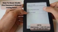How To Reset Kindle Fire Password Call 8000418324
