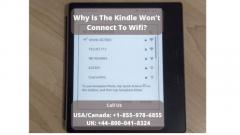 Kindle Wont Connect To Wifi Error  Call 8000418324