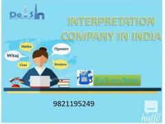 Interpretation Company In Delhi - Call 999993392