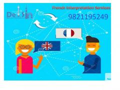 French interpretation Agency in Delhi - 9999933921