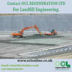 Contact OCL REGENERATION LTD For Landfill Engineering