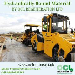 Hydraulically Bound Material BY OCL REGENERATION LTD