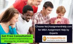 Choose No1Assignmenthelp.com For Mba Assignment