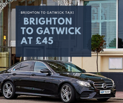 Brighton to Gatwick Taxi Services at Just £45
