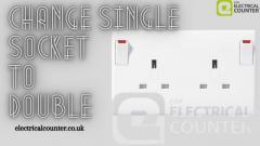Change Single Socket To Double