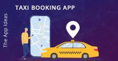 Taxi Booking App  On Demand taxi booking app  App Lik