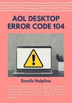 Aol Desktop Error Code 104  Emails Helpline