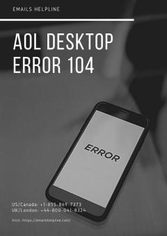 Emails Helpline  Aol Desktop Error 104