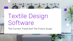 Future Growth and Trends in the Textile Design Software