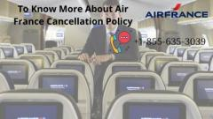 Air France Cancellation Policy  A Complete Information