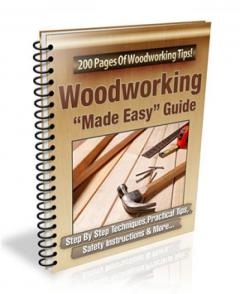 WOODWORKING MADE EASY GUIDE