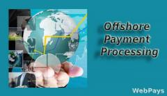 Boost Your Business with Offshore Payment Processing