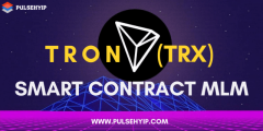 Tron Smart Contract Mlm Software- Pulsehyip