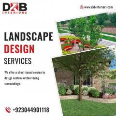 Top Landscape Design Services In Lahore  Dxb Int