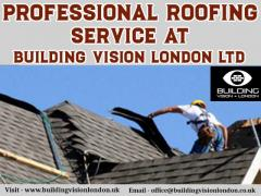 Professional Roofing Service At Building Vision London