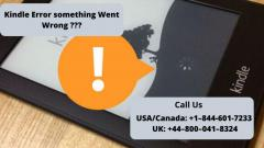 Kindle Says Something Went Wrong  Call 44-800041