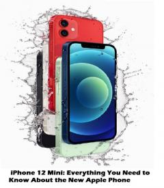 Iphone 12 Mini Everything You Need To Know About