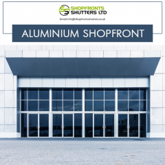 Aluminium Shopfronts London