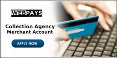 Best Collection Agency Merchant Accounts Solutions