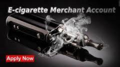 E-Cigarettes Merchant Account