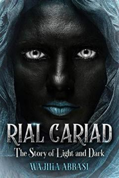 Rial Cariad The Story Of Light And Dark