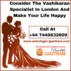 Consult The Best Vashikaran Expert In London To