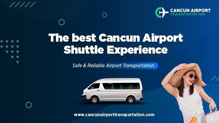 Cancun Airport Transportation & Cancun Airport Transfers 4 Image