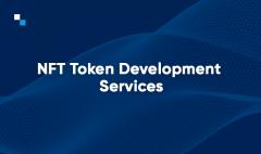 Get The Best Nft Token Development Services At A