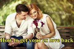 How To Get Your Love Back By Powerful Spells - C