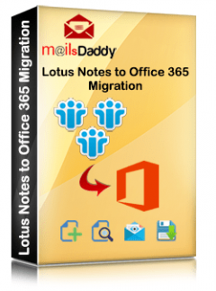 Mailsdaddy Lotus Notes To Office 365 Migration T