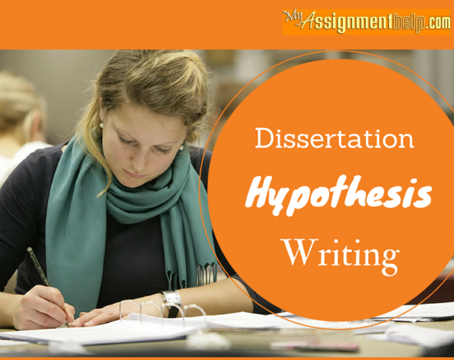 Writing dissertation hypothesis