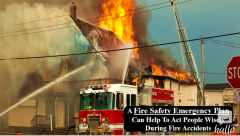 A Fire Safety Emergency Plan Can Help To Act People Wis