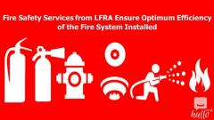 Safety Services from LFRA Ensure Optimum Efficiency
