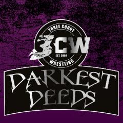 LIVE Professional Wrestling in Northallerton - 3CW Darkest Deeds