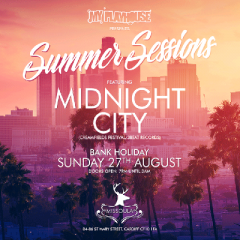 My Playhouse presents Summer Sessions Feat Midnight City