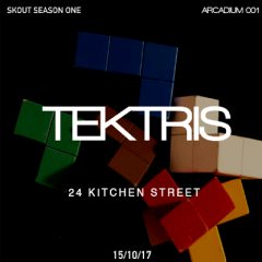 SKOUT ARCADIUM 001: TEKTRIS feat ANOTR