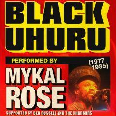 The Sound of BLACK UHURU (1977-1985) performed by Mykal Rose