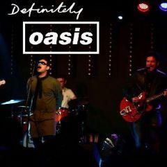 Definitely Oasis Be Here Now Live - Edinburgh