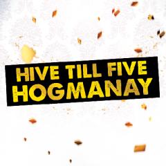 NYE 2017: Hive Till Five Hogmanay