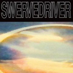 Swervedriver plays Raise and Mezcal Head