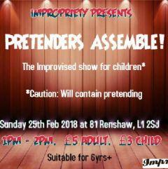 Impropriety presents Pretenders Assemble!