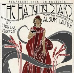 The Hanging Stars // Songs For Somewhere Else Album Launch