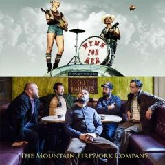 Hymn for Her / The Mountain Firework Company